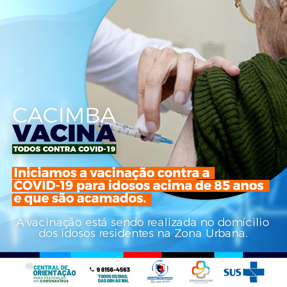 Vacinação de idosos que estão acamados tem início em Cacimba de Dentro