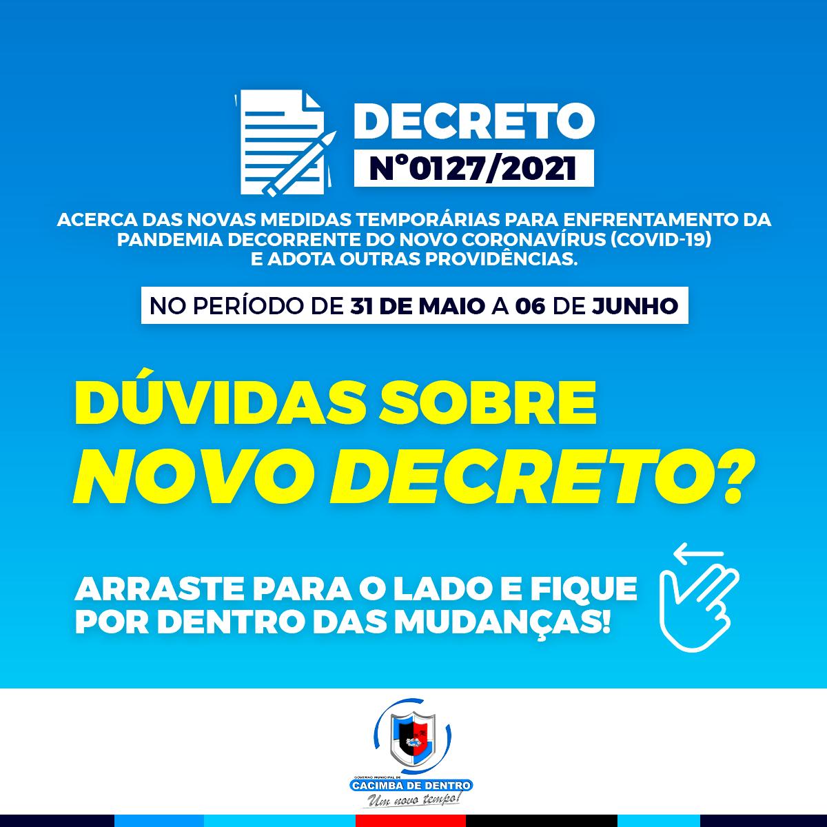 DECRETO Nº0127/2021 MEDIDAS TEMPORÁRIAS PARA ENFRENTAMENTO DA PANDEMIA